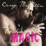 Finding the Magic: Tom Kelly's Boys Book 1 | Casey McMillin