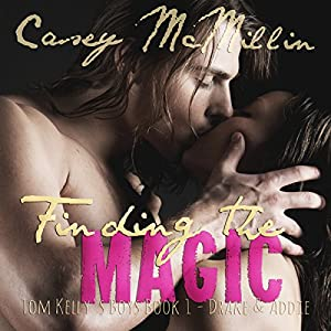 Finding the Magic: Tom Kelly's Boys Book 1 Audiobook