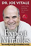 Expect Miracles, Joe Vitale, 1897404069