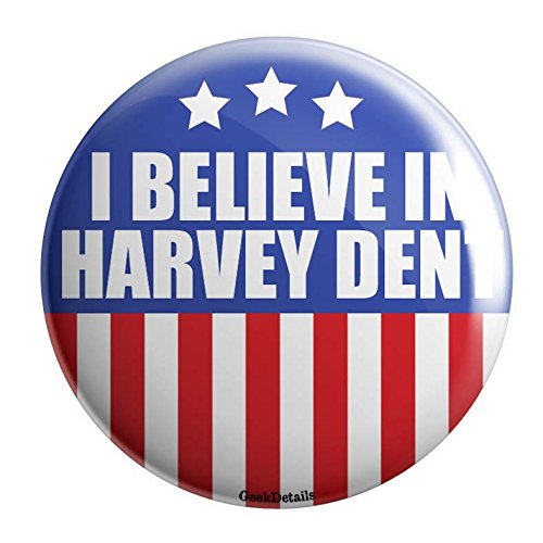 Geek Details Fandom Politics Themed Pinback Button (I Believe In Harvey Dent)