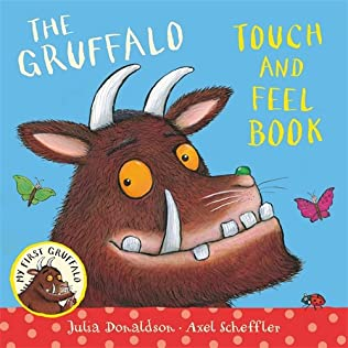 book cover of My First Gruffalo: Touch-and-feel