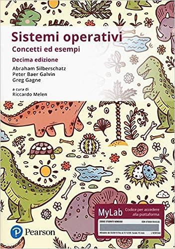 Sistemi Operativi - Concetti ed esempi - Decima edizione