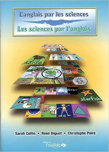 Lire un L'anglais par les sciences, les sciences par l'anglais pdf