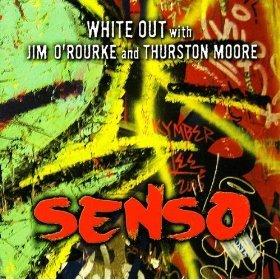Jim O'Rourke & Thurston Moore - Senso