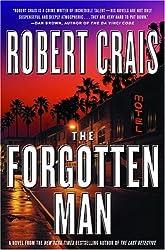 The Forgotten Man: A Novel (An Elvis Cole Novel Book 10)