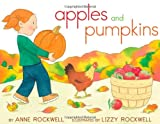 Apples and Pumpkins, Anne F. Rockwell, 1442403500