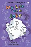 img - for My Life as a Joke (The My Life series) book / textbook / text book