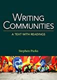 Writing Communities: A Text with Readings