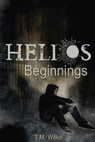 Helios Beginnings (The Helios Chronicles)