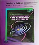 img - for Advanced Algebra, Part 2, Chapters 7-13, Teacher's Edition (University of Chicago School Mathematics Project) book / textbook / text book