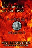 The Inscription of Evil Times (Ghostorian Case Files Book 1)