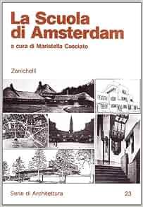 La Scuola di Amsterdam (Serie di architettura) (Italian