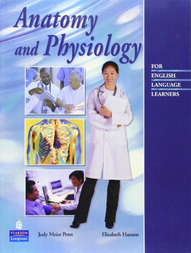Anatomy and Physiology for English Language Learners
