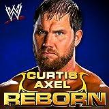 Reborn (Curtis Axel)