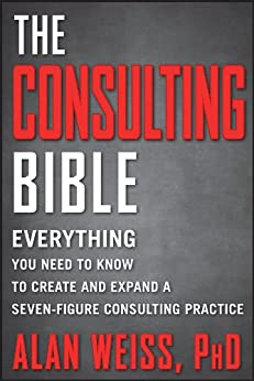 Consulting Bible Everything Seven Figure Practice ebook