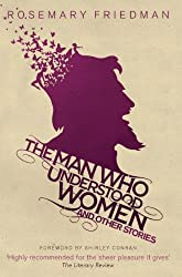 The Man Who Understood Women: And Other Stories