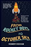 From Rocket Boys to October Sky, Homer Hickam, 1492746592