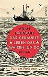 Das geraubte Leben des Waisen Jun Do: Roman (suhrkamp taschenbuch)