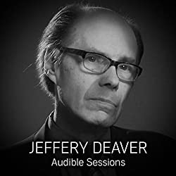 FREE: Audible Sessions with Jeffery Deaver