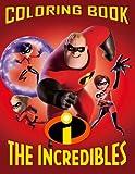 The Incredibles 2 Coloring Book: Disney Pixar (2018)