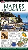 Front cover for the book Eyewitness Travel Guide: Naples & The Amalfi Coast by Dorling Kindersley