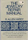 Jewelry Repair Manual, R. Allen Hardy and John J. Bowman, 0442031300
