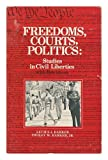 Freedoms, Courts, Politics, Lucius Jefferson Barker and Twiley Wendell Barker, 0133308782