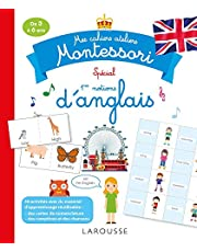 Mes cahiers ateliers Montessori - Spécial 1res notions d'anglais: De 3 à 6 ans