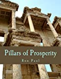 img - for Pillars of Prosperity (Large Print Edition): Free Markets, Honest Money, Private Property book / textbook / text book