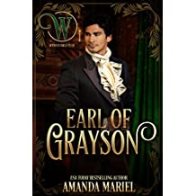 Earl of Grayson: Wicked Regency Romance (Wicked Earls' Club)