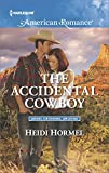 The Accidental Cowboy (Angel Crossing, Arizona Book 3)