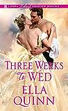 Three Weeks To Wed (The Worthingtons)