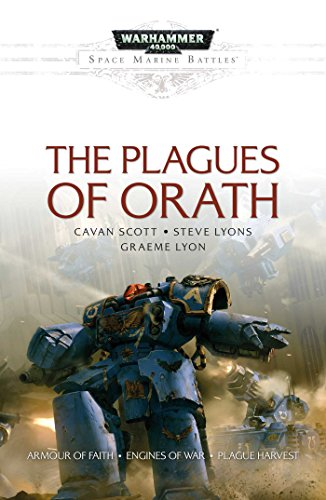 The Plagues of Orath (Space Marine Battles)