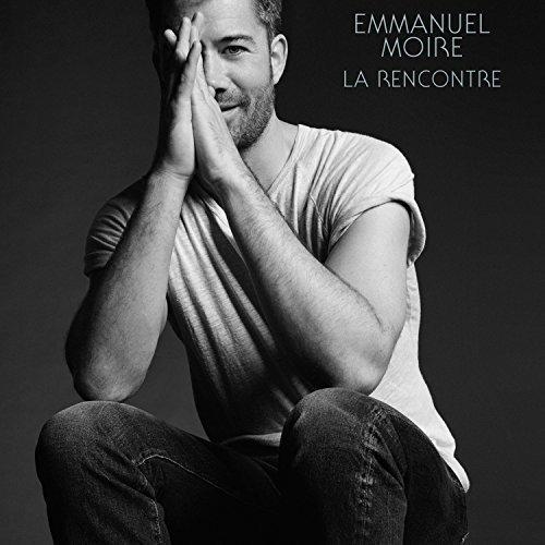 Emmanuel MOIRE : LA RENCONTRE ()