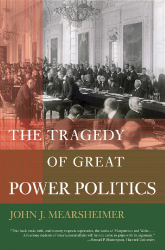 The Tragedy of Great Power Politics (College Edition)