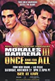 Erik Morales vs Marco Antonio Barrera
