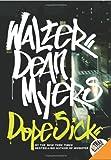 Dope Sick, Walter Dean Myers, 0061214795