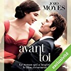 Avant toi Audiobook by Jojo Moyes Narrated by Émilie Ramet