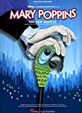 MARY POPPINS: THE NEW MUSICAL (Piano Vocal Selections)