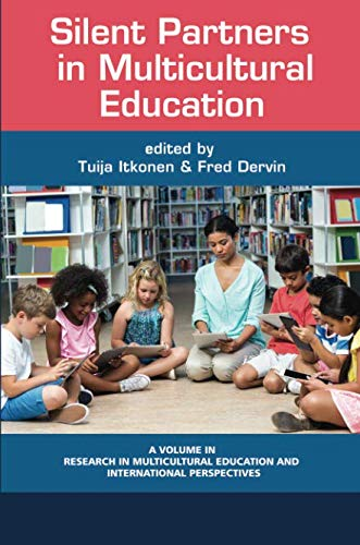 BOOK Silent Partners in Multicultural Education (Research in Multicultural Education and International Pe T.X.T