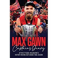 Max Gawn Captain's Diary: After 57 Years: Melbourne's History-Making 2021 Grand Final Season