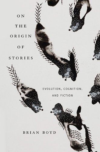 On the Origin of Stories by Brian Boyd (2-Nov-2010) Paperback (Brian Boyd On The Origin Of Stories)