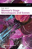The Best Women's Stage Monologues and Scenes, 2010