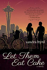 Let Them Eat Cake by Sandra Byrd ebook deal
