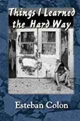Things I Learned the Hard Way Paperback