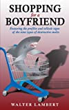 Shopping for a Boyfriend, Walter Lambert, 1434380327