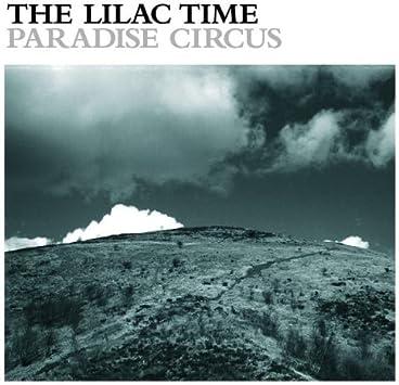 Amazon | Paradise Circus | Lilac Time | ポップス | 音楽