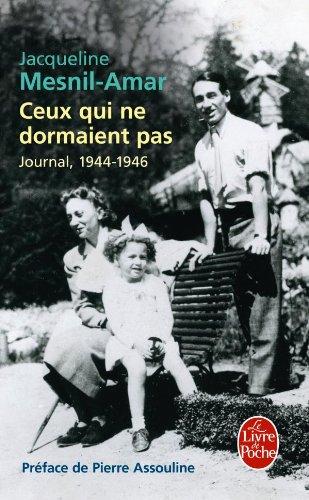 Ceux Qui Ne Dormaient Pas (Le Livre de Poche) (French Edition)