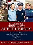 League of Modern Day Superheroes, T. Charles Brantley, 143278515X