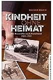 Kindheit ohne Heimat: Von Bessarabien nach Deutschland (Eckhaus Geschichte)